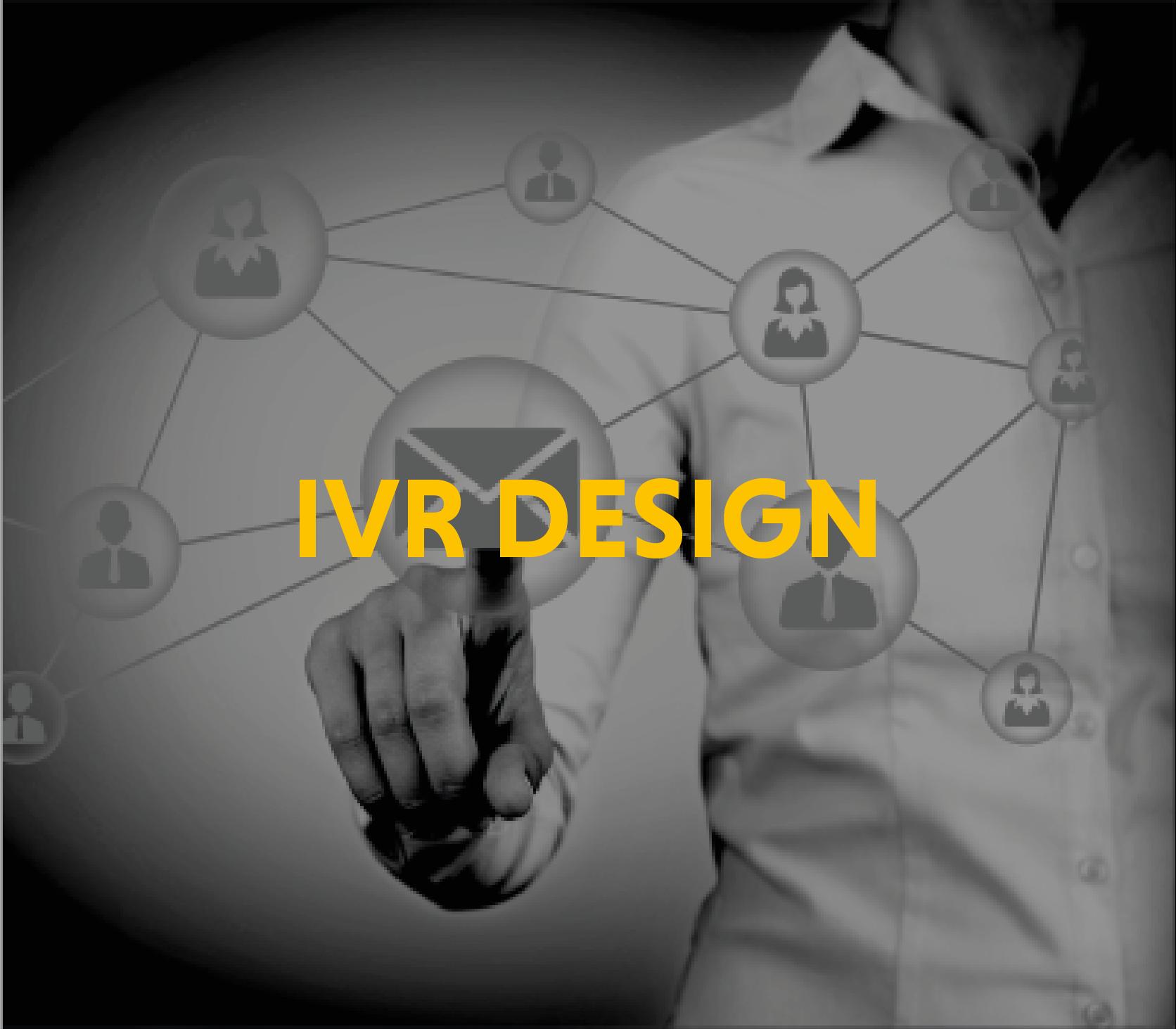 IVR Design